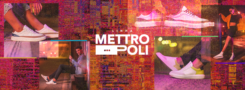 Banner 1 - Linha Mettropoli